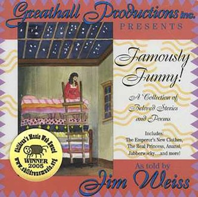 Famously Funny! A Collection of Beloved Stories and Poems - Audiobook on CD  -     By: Jim Wiess