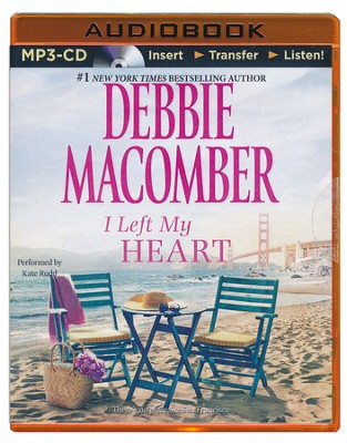 I Left My Heart - unabridged audiobook on MP3-CD  -     Narrated By: Kate Rudd     By: Debbie Macomber