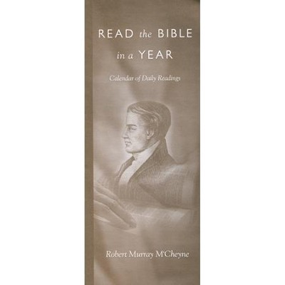 Read the Bible in a Year: Calendar of Daily Readings - M'Cheyne's  -     By: Banner of Truth
