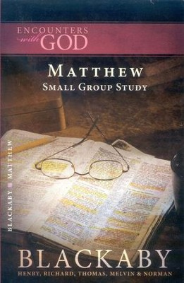 Encounters With God: Matthew  -     By: Henry T. Blackaby
