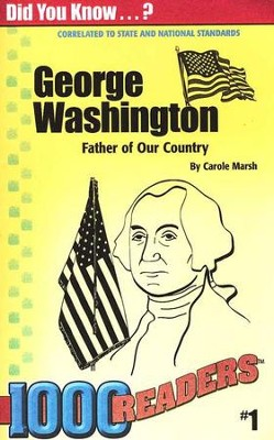 George Washington  -     By: Carole Marsh