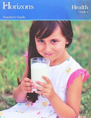 Horizons Health Grade 2 Teacher's Guide  -