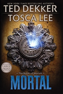 Mortal, Books of Mortals Series #2, Large Print, Hardcover  -     By: Ted Dekker, Tosca Lee