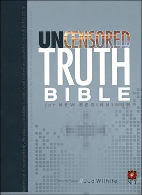 NLT The Uncensored Truth Bible for New Beginnings, Paper   -     By: Jud Wilhite