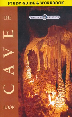 The Cave Book Study Guide, The Wonders of Creation Series   -     By: Emil Silverstru