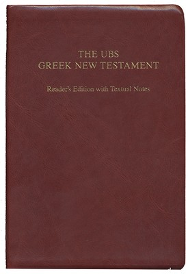 The UBS Greek New Testament: Reader's Edition with Textual  Notes  -