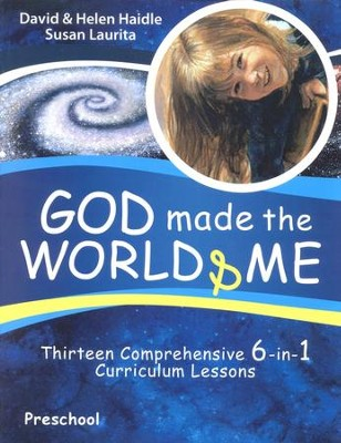 God Made the World & Me: Thirteen Comprehensive 6-in-1 Curriculum Lessons, Preschool  -     By: David Haidle, Helen Haidle, Susan Laurita