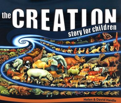 The Creation Story for Children  -     By: Helen Haidle, David Haidle