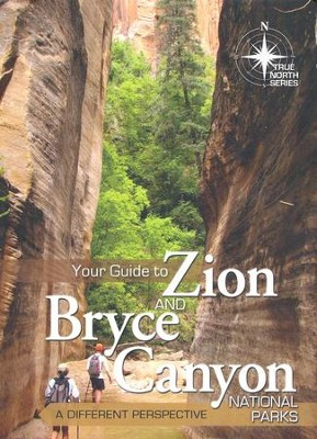 Your Guide to Zion and Bryce Canyon National Parks   -     By: Tom Vail