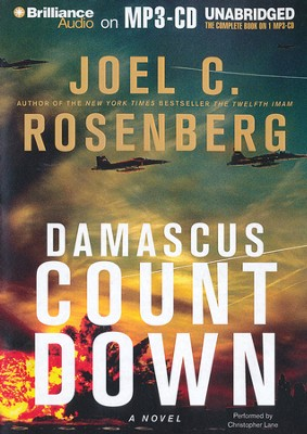 #3: Damascus Countdown: A Novel Unabridged Audiobook on MP3  -     By: Joel C. Rosenberg