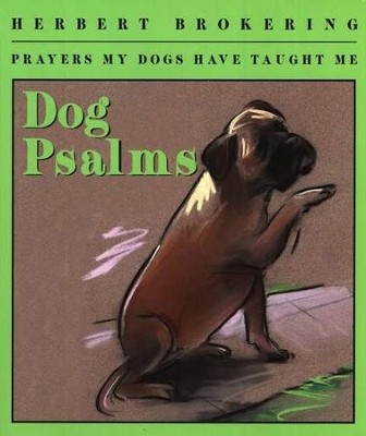 Dog Psalms  -     By: Herbert Brokering