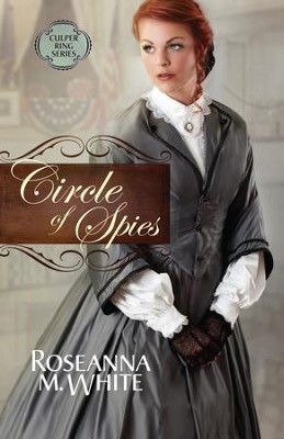 Circle of Spies - eBook  -     By: Roseanna M. White
