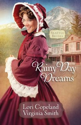 Rainy Day Dreams - eBook  -     By: Lori Copeland, Virginia Smith
