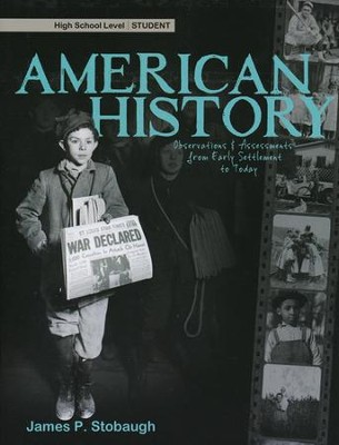 American History: Observations and Assessments from Creation to Today, Student Book  -     By: James Stobaugh