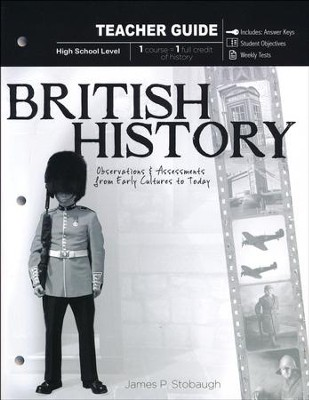 British History: Observations and Assessments from Creation to Today, Teacher Book  -     By: James Stobaugh