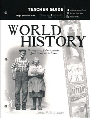 World History: Observations and Assessments from Creation to Today, Teacher Book  -     By: James Stobaugh