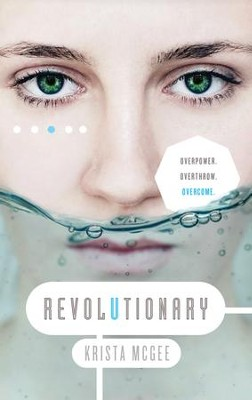 Revolutionary - eBook  -     By: Krista McGee