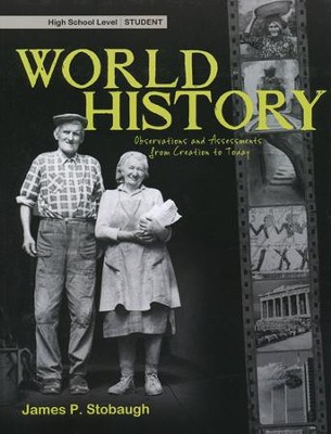 World History: Observations and Assessments from Creation to Today, Student Book  -     By: James Stobaugh