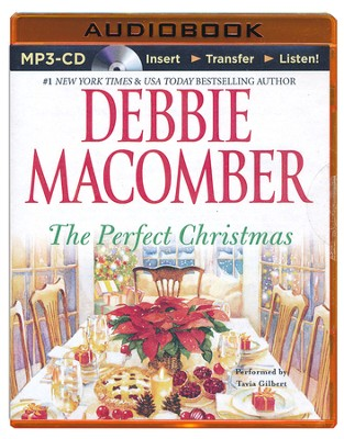 The Perfect Christmas - unabridged audiobook on MP3-CD  -     Narrated By: Tavia Gilbert     By: Debbie Macomber