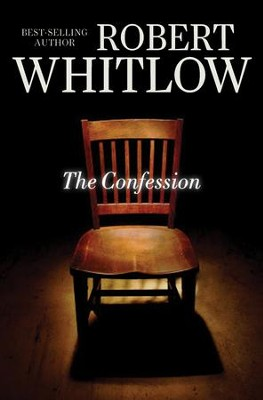 The Confession - eBook  -     By: Robert Whitlow