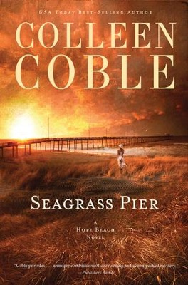 Seagrass Pier - eBook  -     By: Colleen Coble