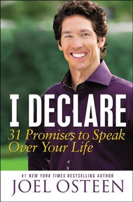 I Declare: 31 Promises to Speak Over Your Life   -     By: Joel Osteen