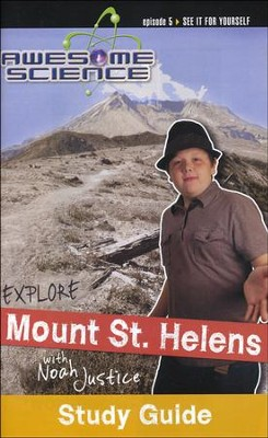 Explore Mount St. Helens with Noah Justice: Episode 5 Study Study Guide, Awesome Science Series  -