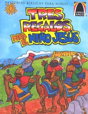 Los Tres Regalos para el Ni&#241o Jes&#250s  (Three Presents For Baby Jesus)  -     By: Concordia Publishing House