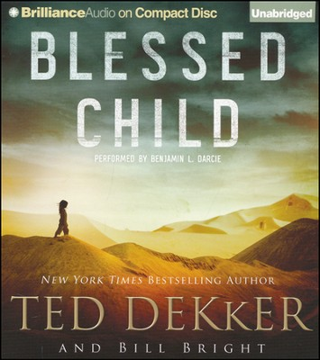 #1: Blessed Child Unabridged Audiobook on CD  -     Narrated By: Benjamin L. Darcie     By: Ted Dekker, Bill Bright