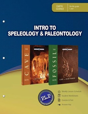 Intro to Speleology & Paleontology Parent Lesson Plan The Wonders of Creation Series  -