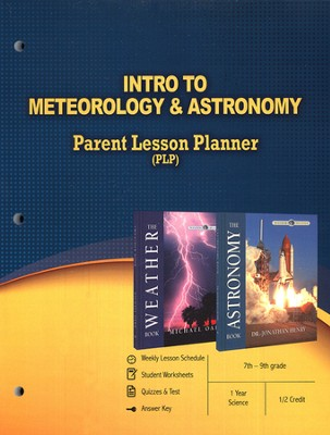 Intro to Meteorology & Astronomy Parent Lesson Plan The Wonders of Creation Series  -