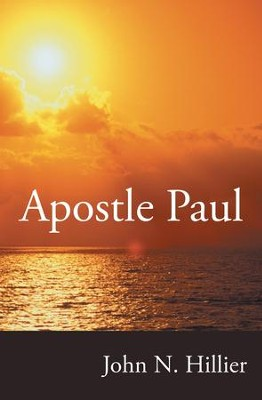 Apostle Paul - eBook  -     By: John Hillier