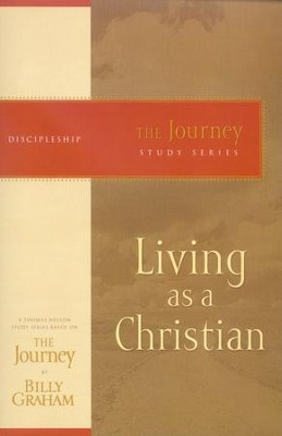 Living As a Christian   -     By: Billy Graham