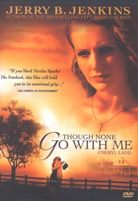 Though None Go With Me, DVD   -