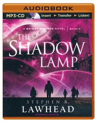 #4: The Shadow Lamp - unabridged audiobook on CD  -     Narrated By: Simon Bubb     By: Stephen R. Lawhead
