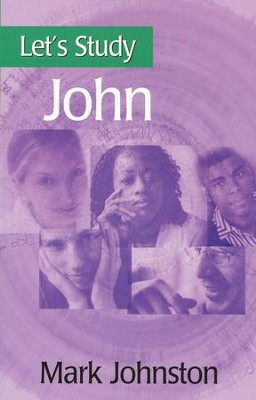 Let's Study John  -     By: Mark Johnston