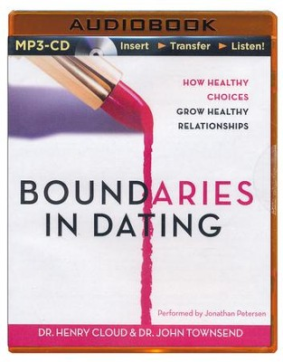 Boundaries in Dating, Unabridged MP3-CD   -     Narrated By: Jonathan Petersen     By: Dr. Henry Cloud, Dr. John Townsend