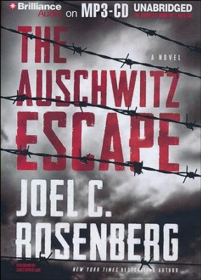The Auschwitz Escape - unabridged audiobook on MP3-CD  -     By: Joel C. Rosenberg