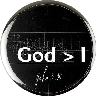 God Is Greater Than I Metal Button  -