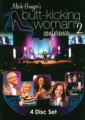 Butt-Kicking Woman Conference 2, 4-DVD Set   -     By: Mark Gungor