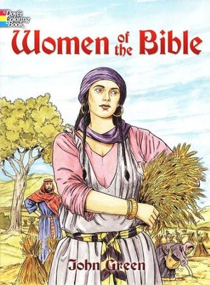 Women of the Bible Coloring Book  -     By: John Green