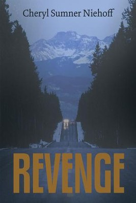 Revenge - eBook  -     By: Cheryl Niehoff