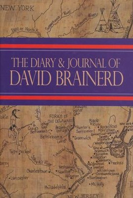 The Diary & Journal of David Brainerd  -     By: David Brainerd