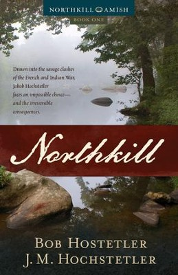 Northkill - eBook  -     By: J.M. Hochstetler, Bob Hostetler