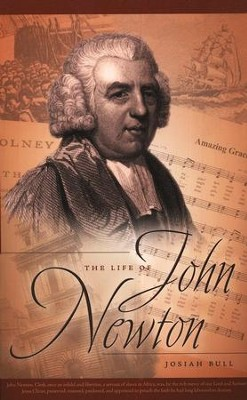 The Life of John Newton  -     By: Josiah Bull