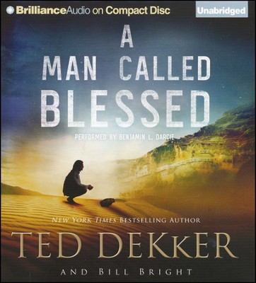 #2: A Man Called Blessed Unabridged Audiobook on CD  -     Narrated By: Benjamin L. Darcie     By: Ted Dekker, Bill Bright