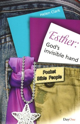 Esther: God's Invisible Hand   -     By: Helen Clark