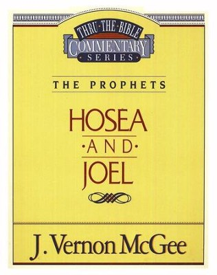 Hosea - Joel - Thru the Bible   -     By: J. Vernon McGee