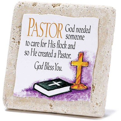 Pastor, God Needed Someone Tabletop Plaque  -