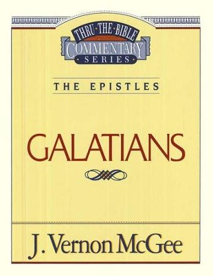 Galatians: Thru the Bible  - Slightly Imperfect  -